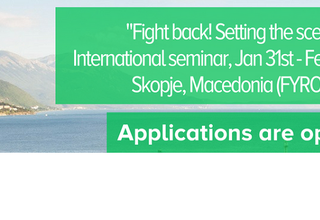 "JEF Europe - International seminar """"Fight back! Setting the scene"" in Skopje, Macedonia (FYROM)"